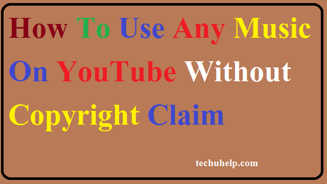 How To Use Any Music On YouTube Without Copyright Claim