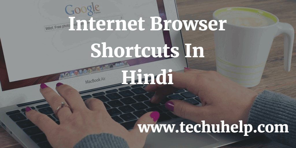 Internet Browser Shortcuts