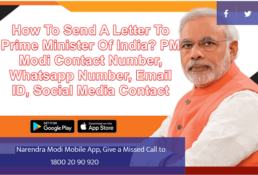 How To Send A Letter To Prime Minister Of India PM Modi Contact Number, Whatsapp Number, Email ID, Social Media Contact