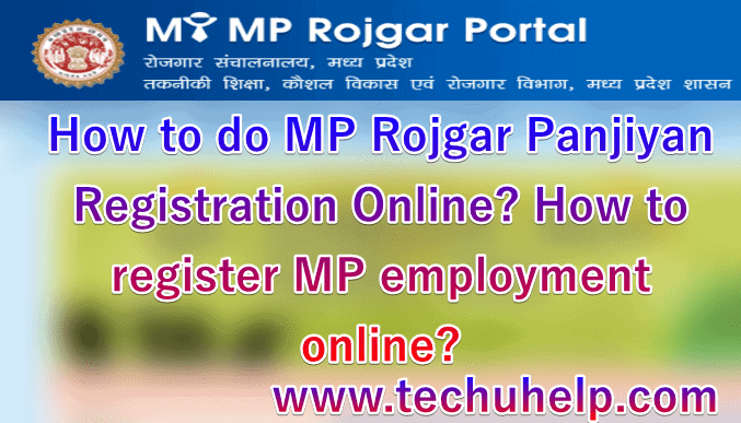 [Form] How to do MP Rojgar Panjiyan Registration Online? How to register MP employment online?
