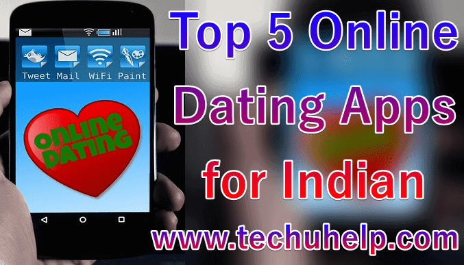 Top 5 Indian Dating Apps In Hindi | Best Dating App In India 2019