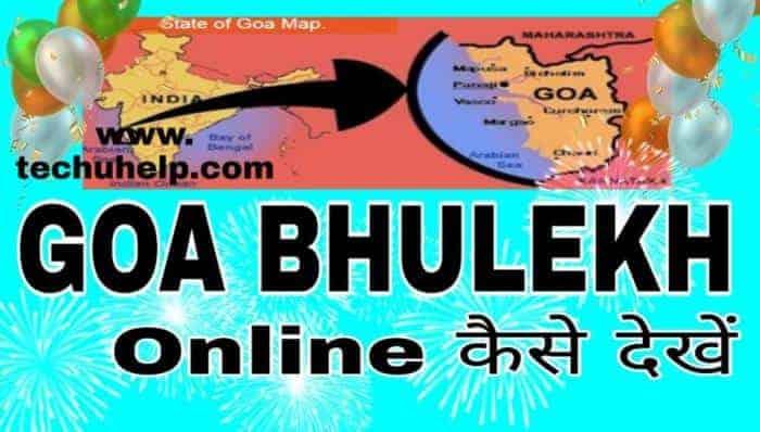 Goa Bhulekh Khasra Khatauni Online Check in Hindi